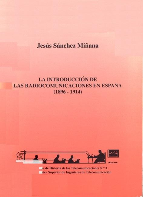 La Introducción de las radiocomunicaciones en España (1896-1914)