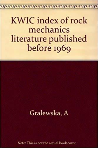 KWIC index of rock mechanics literature