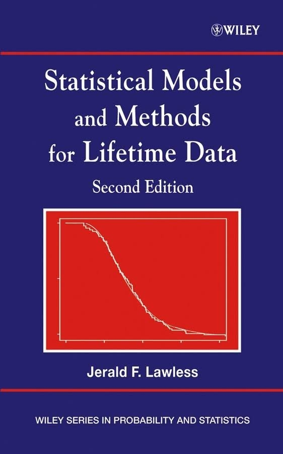 Statistical models and methods for lifetime data / Jerald F. Lawless