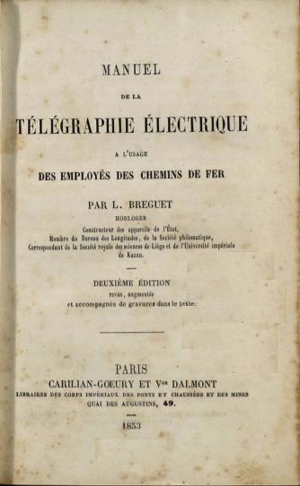 Manuel de la télégraphie électrique : à l'usage des employés des chemins de fer