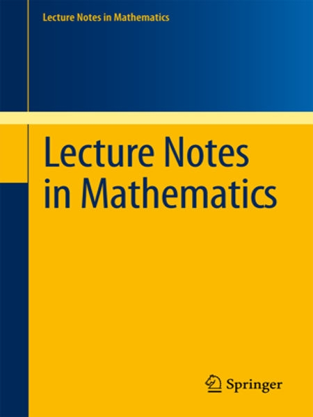 Lecture notes in mathematics (Springer)