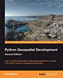 Python geospatial development : learn to build sophisticated mapping applications from scratch ...