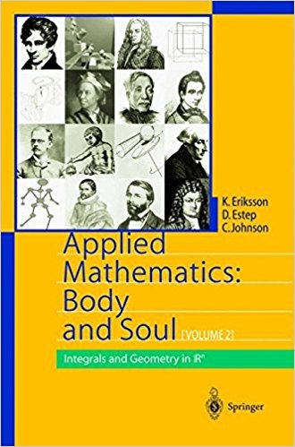 Applied mathematics : body and soul / K.Eriksson, D. Estep, C. Johnson