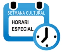 Setmana cultural: horari especial