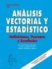 Análisis vectorial y estadístico : definiciones, teoremas y resultados / Juan de Burgos Román