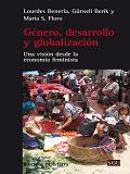 Género, desarrollo y globalización : una visión desde la economía feminista / Lourdes Benería, Günseli Berik y María S. Floro ; traducción de Mireia Bofill Abelló