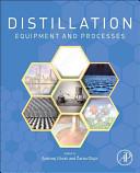 Distillation [Recurs electrònic] : equipment and processes / edited by Andrzej Górak, Zarko Olujic