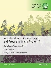 Introduction to computing and programming in Python : a multimedia approach / Mark J. Guzdial and Barbara Ericson (College of Computing/GVU, Georgia Institute of Technology)