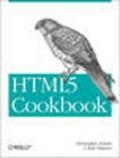 HTML5 cookbook / Christopher Schmitt and Kyle Simpson
