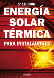 Energía solar térmica para instaladores / autor: M. Carlos Tobajas