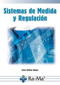 Sistemas de medida y regulación / César Utrillas Gómez