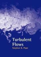 Turbulent flows / Stephen B. Pope