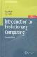 Introduction to evolutionary computing / A. E. Eiben, J. E. Smith