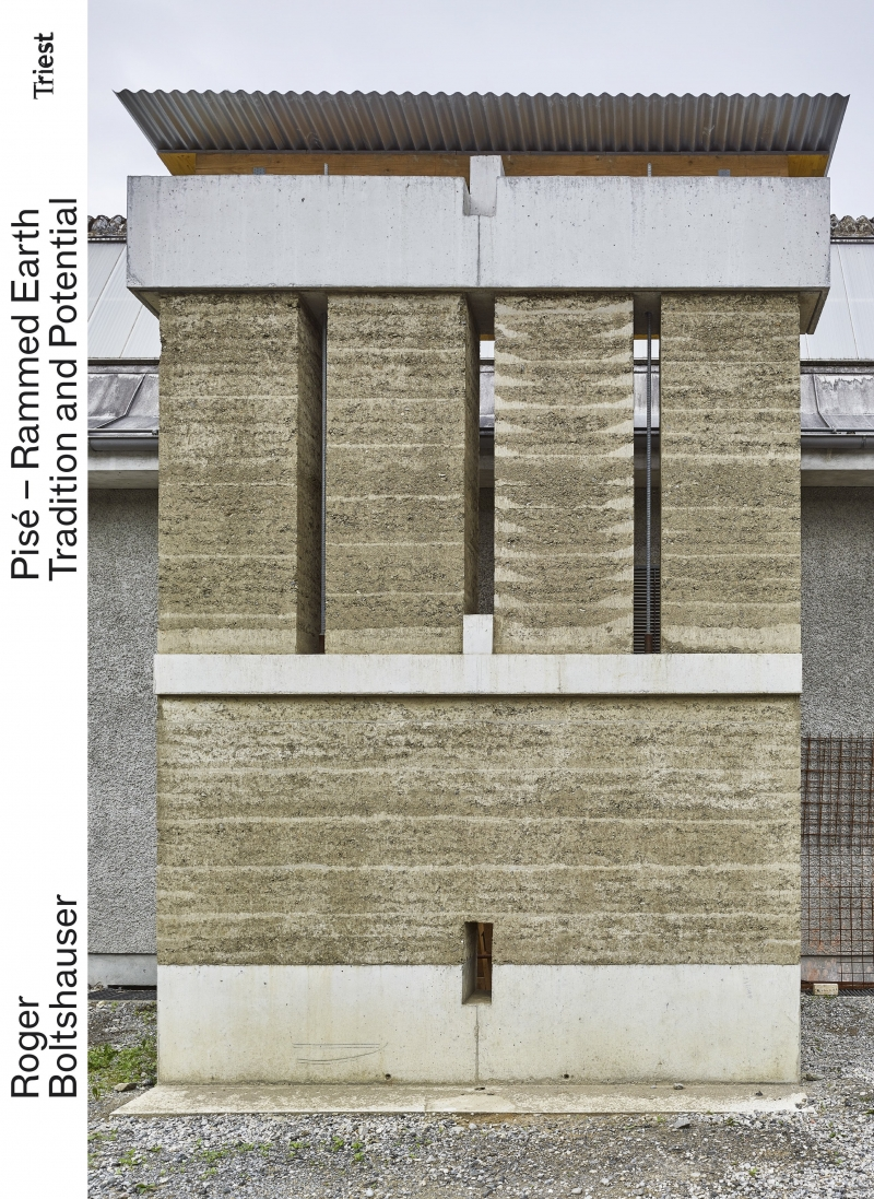 Pisé, rammed earth : tradition and potential / Roger Boltshauser with Nadja Maillard and Ciryl Veillon ; photographs by Philip Heckhausen