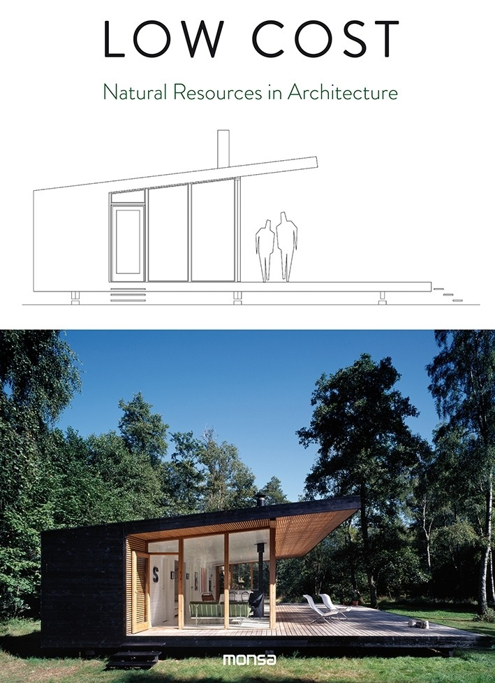 Low cost : natural resources in architecture / editor, concept and project director: Anna Minguet