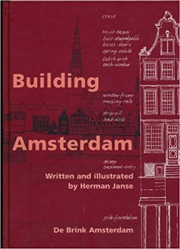 Building Amsterdam / written and illustrated by Herman Janse