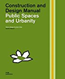 Public spaces and urbanity : how to design humane cities / Karsten Pålsson