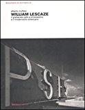 William Lescaze : il grattacielo Psfs a Philadelphia e il modernismo americano / Alberto Muffato