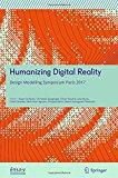 Humanizing digital reality : design modelling symposium Paris 2017 / Klaas De Rycke, [i 7 més] (Editors)