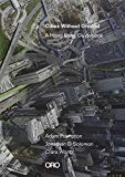 Cities without ground : a Hong Kong guidebook / adam Frampton, Jonathan D. Solomon, Clara Wong