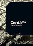 Cerdà : 150 years of modernity / Francesc Magrinyà, Fernando Marzà