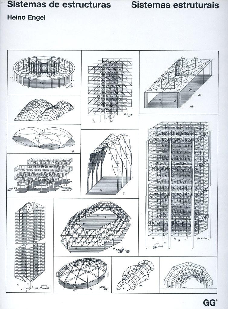 Sistemas de estructuras = Sistemas estruturais / Heino Engel ; con un prólogo de/com préfacio de Ralph Rapson