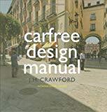 Carfree design manual / J.H. Crawford ; foreword, Stavros Dimas