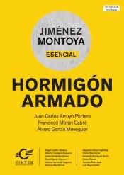 Hormigón armado / Juan Carlos Arroyo Portero, Francisco Morán Cabré, Álvaro García Meseguer