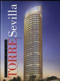 Torre Sevilla : rascacielos del mundo : Pelli Clarke Pelli Architects / José Daniel Barquero Cabrero