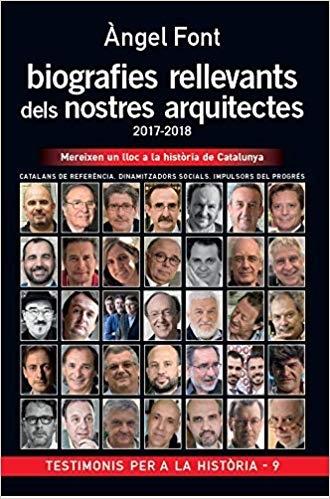 Biografies rellevants dels nostres arquitectes / Àngel Font