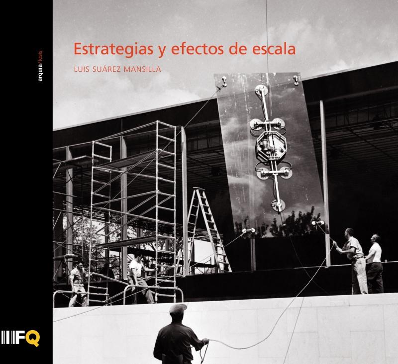 Estrategias y efectos de escala / Luis Suárez Mansilla