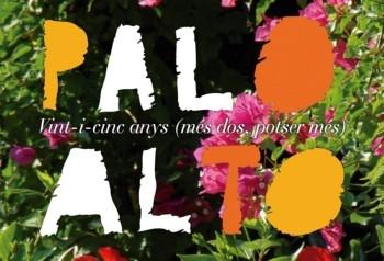 Palo Alto : vint-i-cinc anys (més dos, potser més) / idea original i disseny gràfic: Mario Sans ; fotografies: Cote Cabrera ... [et al.] ; textos: Martí Checa-Artasu, Mario Sans