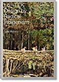 Lo-TEK : design by radical indigenism / Julia Watson ; foreword Wade Davis