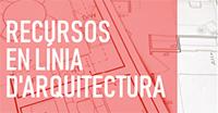 Recursos d' arquitectura, construcció i urbanisme