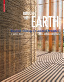 Building with Earth : Design and Technology of a Sustainable Architecture / Gernot Minke