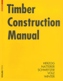 Timber Construction Manual / Thomas Herzog, Julius Natterer, Roland Schweitzer, Michael Volz, Wolfgang Winter