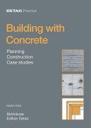Concrete : Design, Construction, Examples / Martin Peck