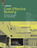 Cost-Effective Building : Economic concepts and constructions / Christian Schittich