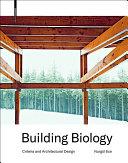Building Biology : Criteria and Architectural Design / Nurgül Ece