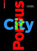 Porous City : From Metaphor to Urban Agenda / Sophie Wolfrum