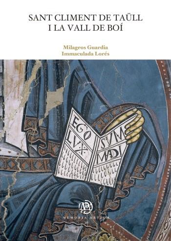 Sant Climent de Taüll i la Vall de Boí / Milagros Guardia, Immaculada Lorés