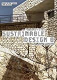 Sustainable design 8 : vers une nouvelle éthique pour l'architecture et la ville = towards a new ethics for architecture and the city / Marie-Hélène Contal, Jana Revedin ; traductions, Rupert Hebblethwaite et Elisabeth Karolyi