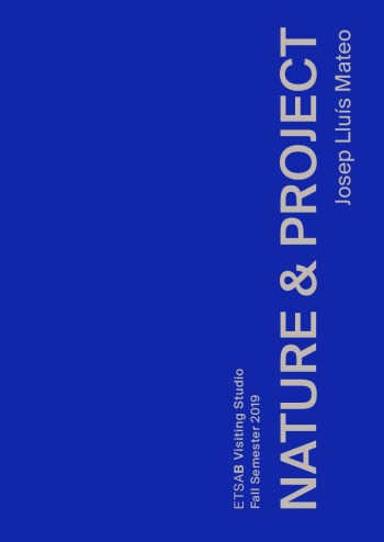 Nature & project / editor: Josep Lluís Mateo