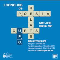 1r Concurs de poesia i relats curts UPC. Sant Jordi Digital 2021