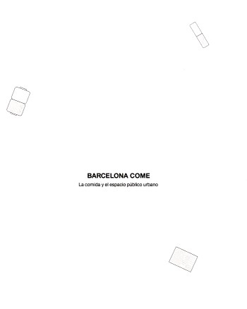 Barcelona come : la comida y el espacio público urbano : Barcelona como caso de estudio / autores: Habitar, grupo de investigación; investigador principal: Xavier Monteys; equipo de investigadores: Magda Mària Serrano, Pere Fuertes Pérez, Roger Sauquet Llonch, Núria Salvadó Aragonès; autores colaboradores de esta edición: Eulàlia Gómez-Escoda, David Steegmann, Núria Ortigosa, Juliana Arboleda, Gianluca Burgio