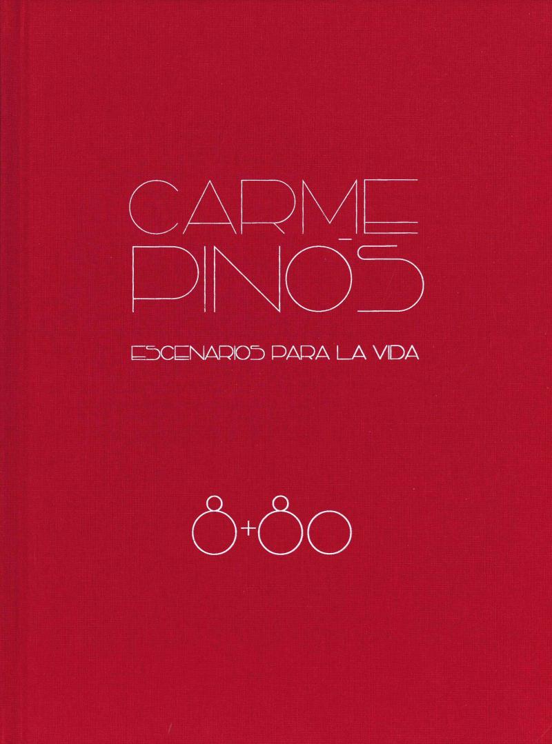 Carme Pinós : escenarios para la vida / editado por Fundación ICO, Arquitectura Viva