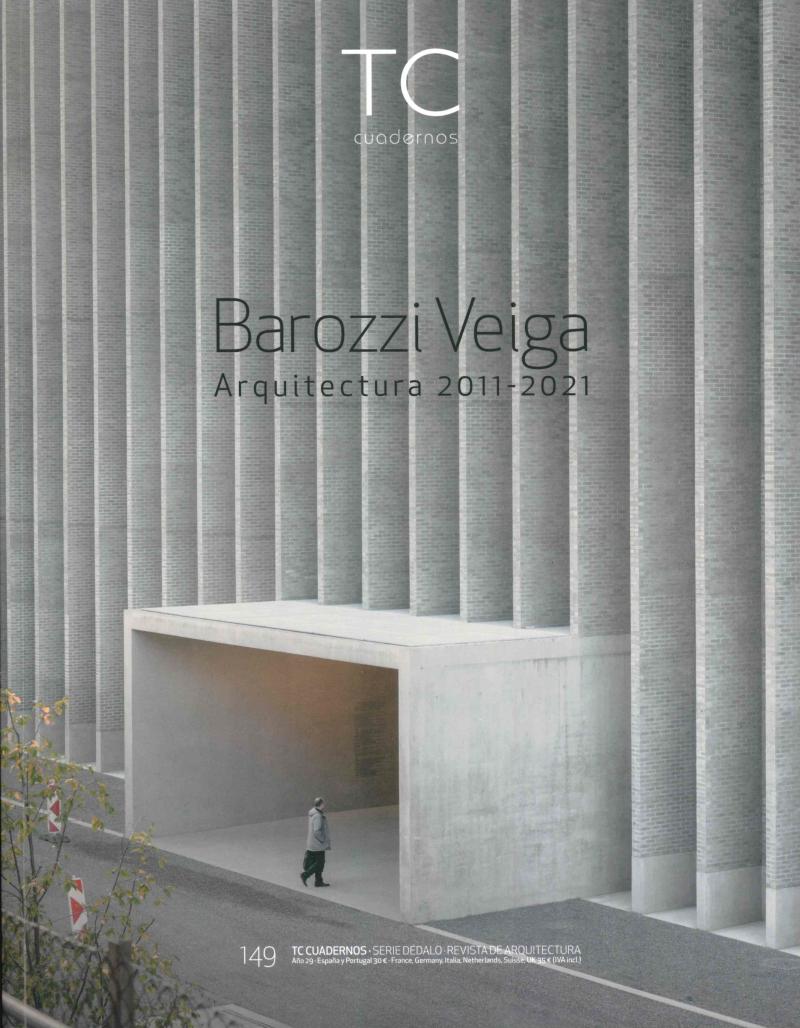 Barozzi Veiga : arquitectura 2011-2021