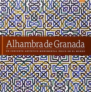 Alhambra de Granada / fotografías: Carlos Giordano Rodríguez y Nicolás Palmisano Sosa ; [redacción: Daniel R. Caruncho]