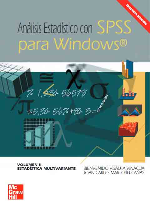 ANÁLISIS ESTADÍSTICO CON SPSS PARA WINDOWS Volumen II. Estadística Multivariante