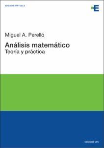 Análisis matemático : teoría y práctica